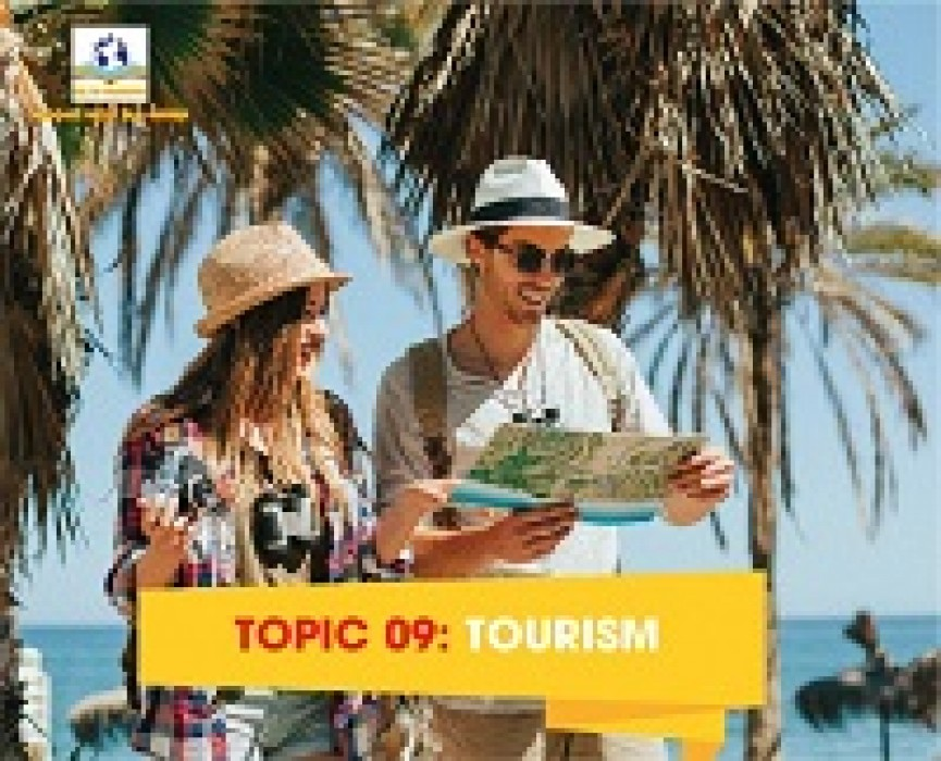 TOPIC 09: TOURISM