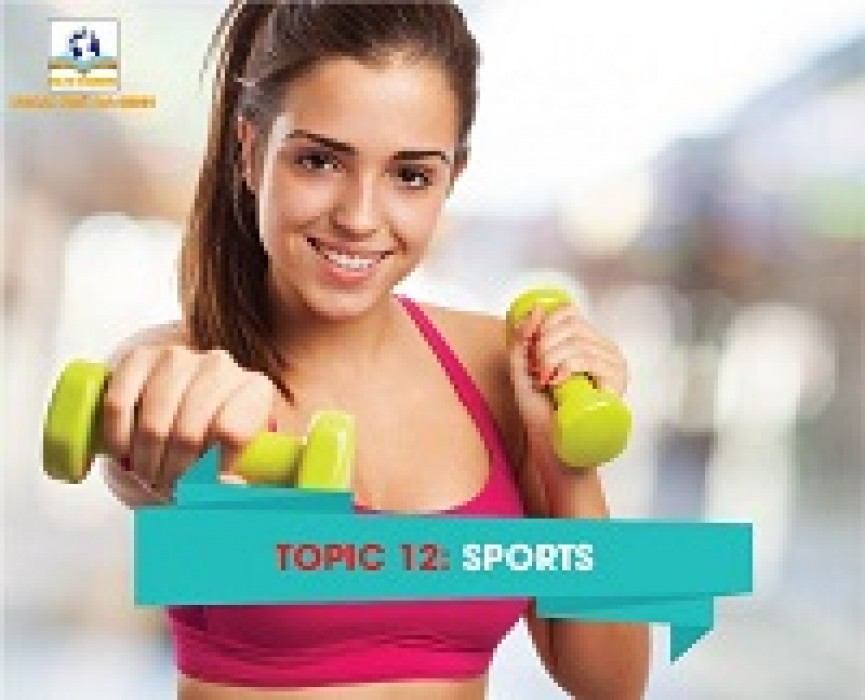 TOPIC 12: SPORTS