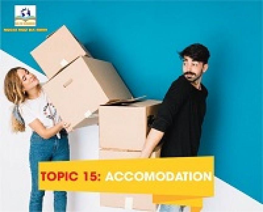 TOPIC 15: ACCOMODATION